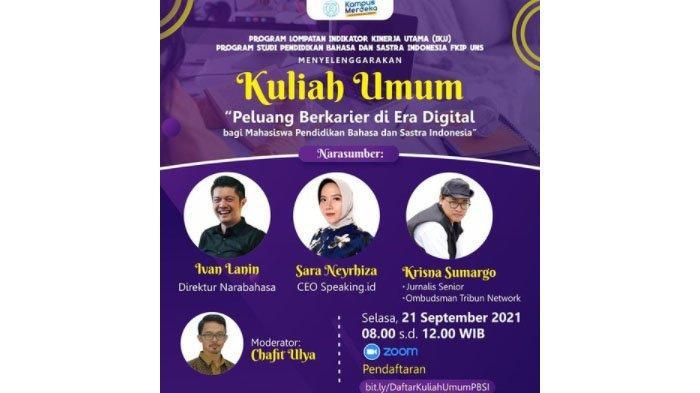 Mahasiswa Pendidikan Bahasa & Sastra Indonesia UNS Ikuti Kuliah Umum : Peluang Berkarir Era Digital