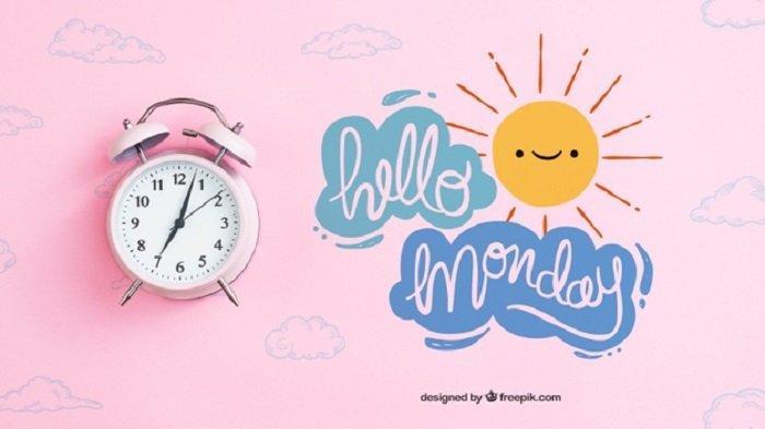 Kumpulan Kata Bijak Hari Senin, Bisa Tingkatkan Motivasimu Bekerja dan Lebih Menghargai Hidup