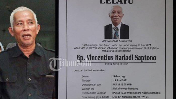 Politisi senior PDIP Solo Hariadi Saptono meninggal dunia hari ini Sabtu (19/6/2021).