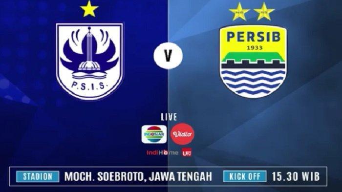Link Live Streaming Liga 1 Indonesia: PSIS Semarang Vs Persib Bandung di Indosiar Pukul 15.30 WIB