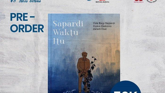 Bentara Budaya Solo Gelar Bincang 'Sapardi Waktu Itu', Kenang Sang Penyair Bersama 22 Penulis Muda