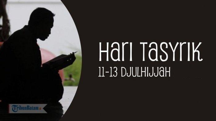 4 Amalan yang Dianjurkan saat Hari Tasyrik atau Tiga Hari setelah Idul Adha, Haram Berpuasa
