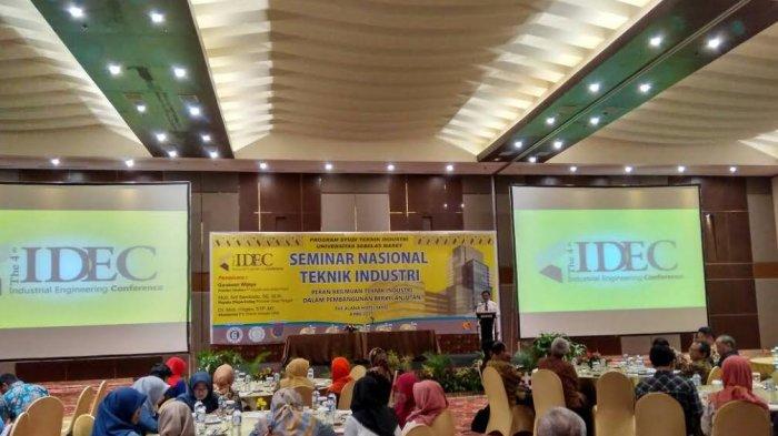 The 4th Industrial Engineering Conference (IDEC) Bahas Keilmuan Teknik Industri dalam Pembangunan