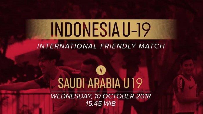 Jadwal Live Streaming RCTI, Timnas U-19 Indonesia Vs Arab Saudi Sore Ini