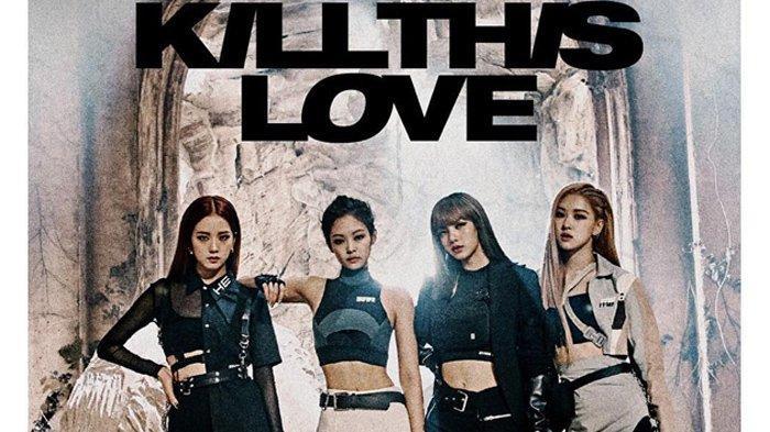 BLACKPINK Rilis MV 'Kill This Love', Berhasil Tembus 20 Juta Viewers dalam 13 Jam