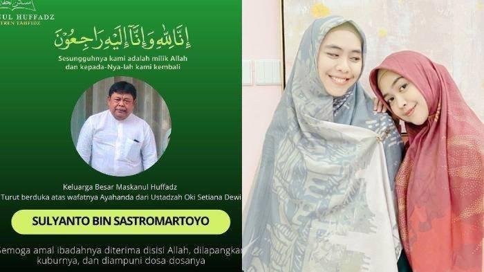 5 Fakta Ayah Oki Setiana Dewi Meninggal, Ria Ricis Lagi Liburan, Ustaz Yusuf Mansur Gotong Keranda