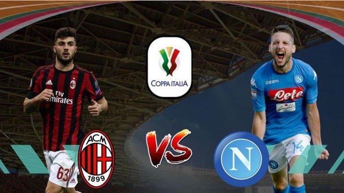 Live Streaming Coppa Italia AC Milan Vs Napoli Rabu Jam 02.45 WIB Rossoneri Dua Kali Jadi Tuan Rumah