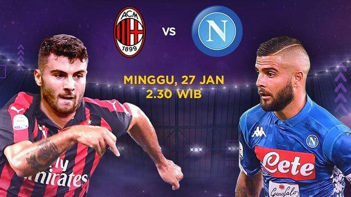 Jadwal Live Streaming Big Match AC Milan Vs Napoli Serie A MAXStream Minggu Dini Hari Jam 02.30 WIB