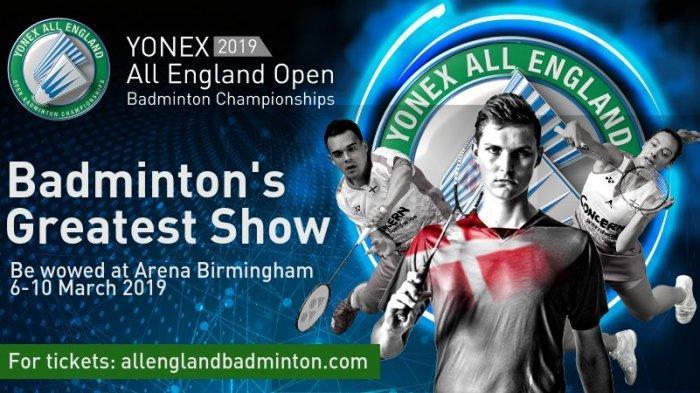 Live Streaming TVRI Babak Semifinal All England 2019 di Birmingham Arena, Minggu Jam 19.00 WIB