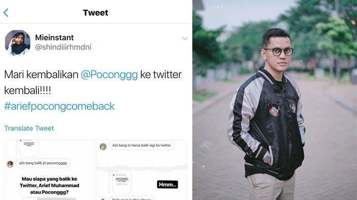 Selebtwit Poconggg Alias Arief Muhammad Kembali Lagi, Netter Langsung Rayakan Hingga Jadi Trending