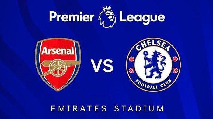 JADWAL & Live Streaming Liga Inggris Boxing Day, Arsenal vs Chelsea, Dini Hari Nanti Pukul 00.30 WIB