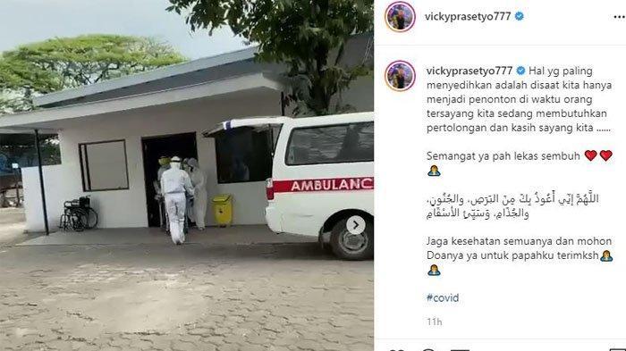 Ayah Vicky Prasetyo dilarikan ke rs akibat terpapar Covid-19