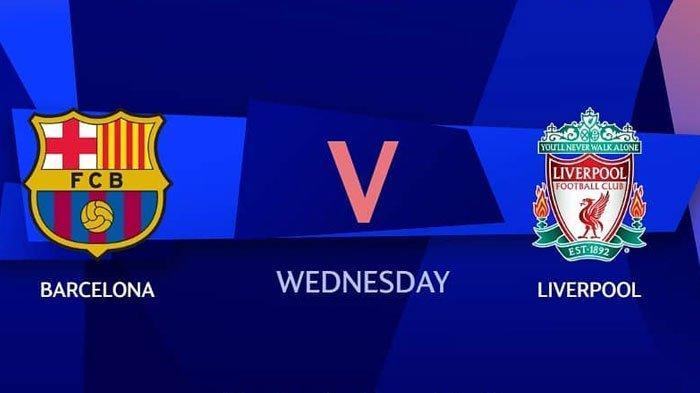 MALAM INI Live Streaming RCTI Barcelona vs Liverpool di Leg Pertama Semifinal Liga Champions