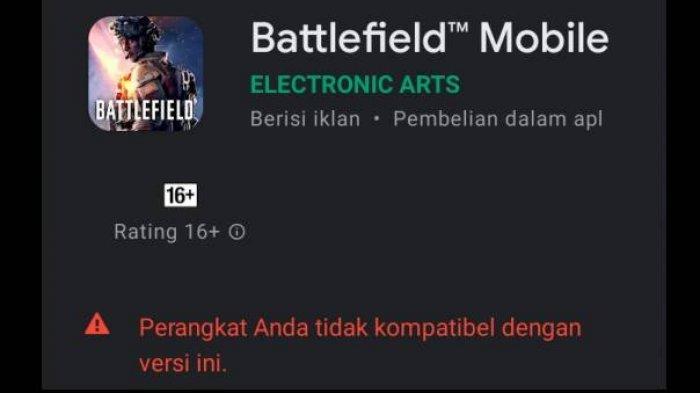 Battlefield Mobile tidak bisa didownload karena perangkat yang tidak kompatibel.