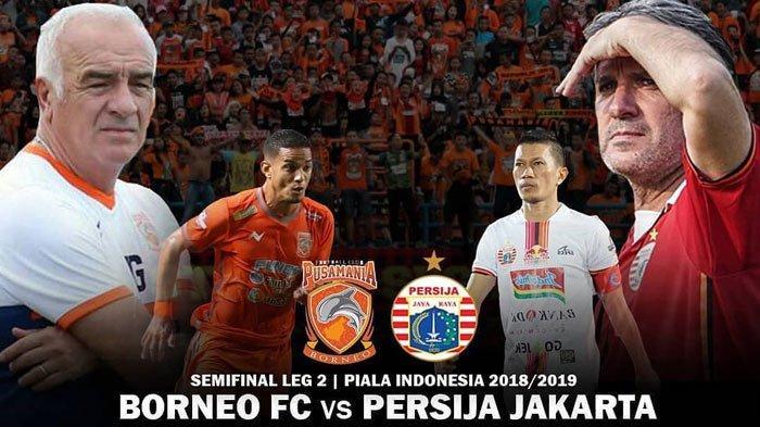 UPDATE - Live Streaming Borneo FC vs Persija Piala Indonesia Macan Kemayoran Unggul Sementara 0-1