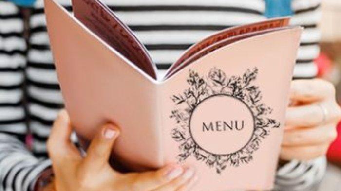 Terdapat di Buku Menu! 5 Trik Ini Digunakan Restoran untuk Memikat Para Pelanggan