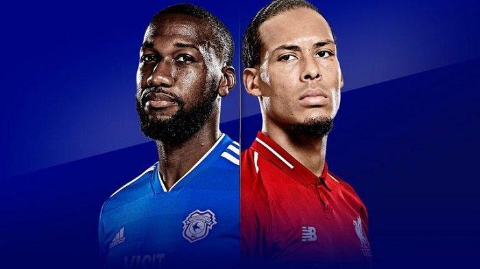 Link Live Streaming beIN Sport - Siaran Langsung Cardiff City vs Liverpool 22.00 WIB Malam Ini!