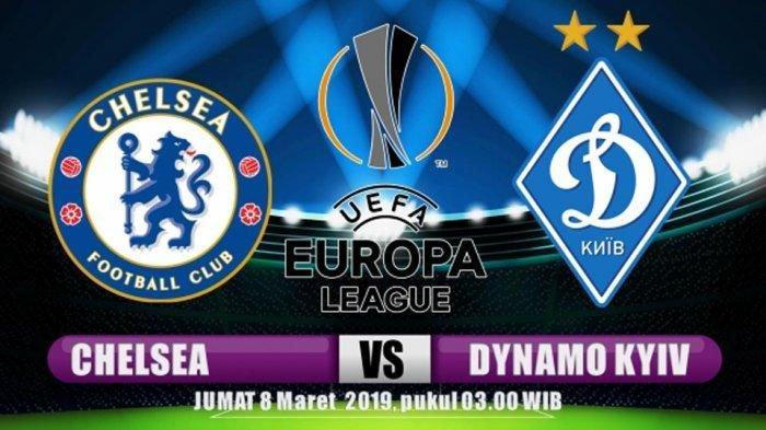 Link Live Streaming RCTI - Live Streaming Chelsea vs Dynamo Kyiv Malam Ini 02.45 WIB Liga Eropa 2019