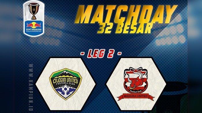 SESAAT LAGI! Live Streaming Cilegon United Vs Madura United Piala Indonesia Jawapos TV 15.00 WIB