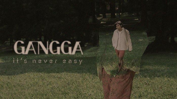 Penyanyi Solo Gangga Rilis Album Debut 'It's Never Easy', Ajak Pendengar Berproses Bersama