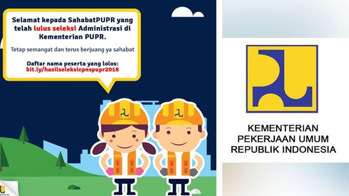 Hasil Seleksi Administrasi CPNS 2018 Kementerian PUPR, Penting Update Informasi di Link Ini!