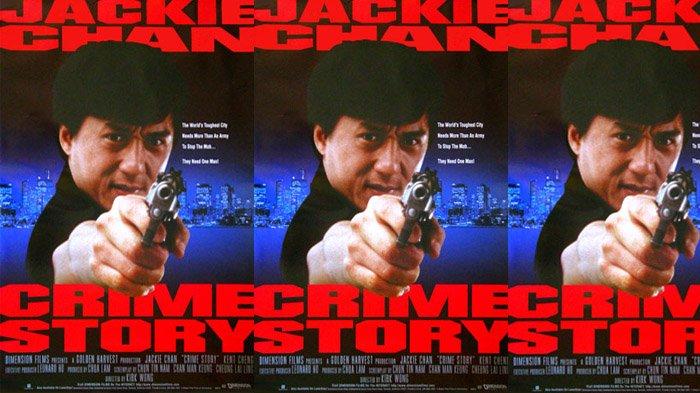Sinopsis Crime Story, Film Aksi Jackie Chan yang Diangkat Kisah Nyata, Saksikan Malam Ini