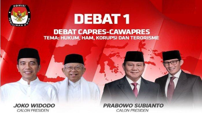 Debat Capres 2019 perdana Capres Jokowi vs Capres Prabowo