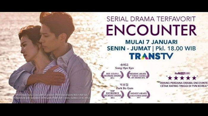 Link Live Streaming Drama Encounter, Diperankan Song Hye Kyo dan Park Bo Gum di Trans TV 18.00 WIB