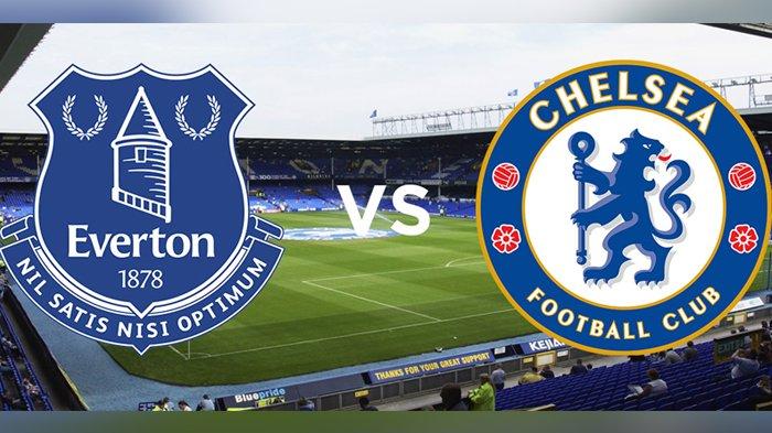 Jadwal & Link Live Streaming Pertandingan Chelsea vs Everton Pukul 01.00 WIB, Ini Susunan Pemainnya