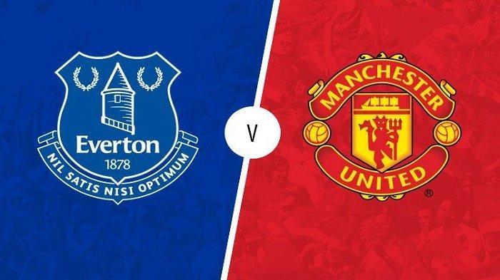 Prediksi dan Link Live Streaming Beinsport 1 - Everton vs Manchester United, Fokus Liga Inggris