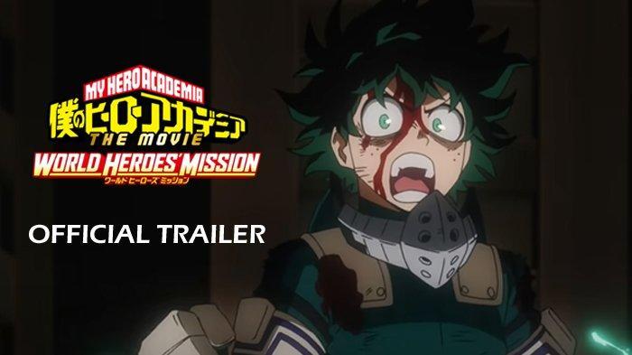 Anime My Hero Academia The Movie: World Heroes' Mission Rilis Agustus 2021, Simak Sinopsisnya