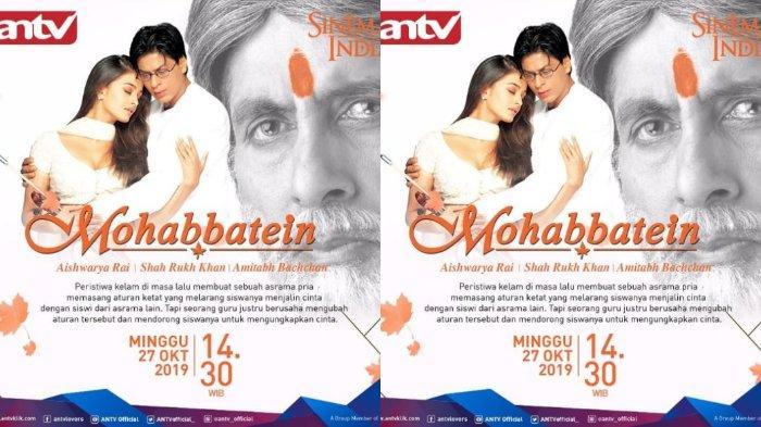 Sinopsis Film 'Mohabbatein', Dibintangi Shah Rukh Khan, Tayang di ANTV, Minggu Pukul 14.30 WIB