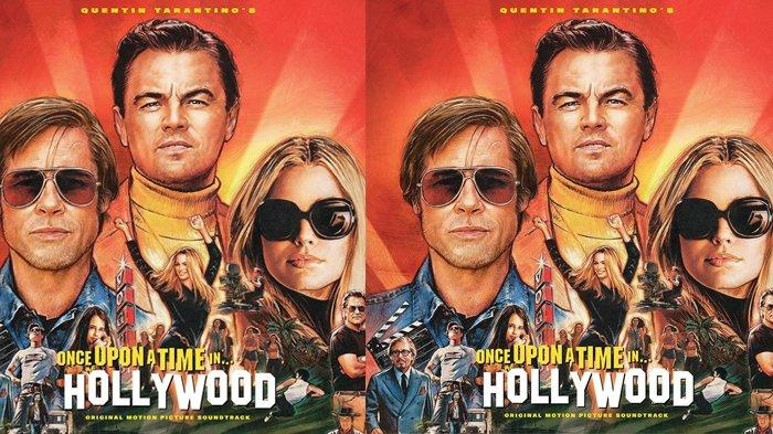 Sinopsis Film Once Upon A Time In Hollywood 2019 Nostalgia Hollywood Era 60 An Dari Kisah Tragis Tribunstyle Com