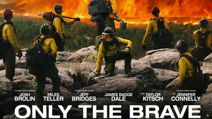 Film Only the Brave 2017.