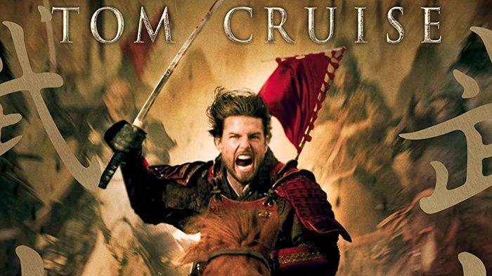 Sinopsis Film The Last Samurai Bioskop Trans TV Malam Ini 18.30 WIB, Aksi Pedang Tom Cruise