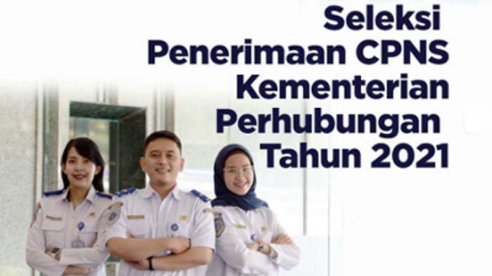 2.445 Formasi CPNS Kementerian Perhubungan 2021, Lulusan SMA Sederajat hingga S2 Bisa Mendaftar