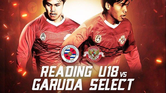 Live Streaming Mola TV dan TVRI Garuda Select vs Reading U-18, Kick Off Mulai 20.00 WIB