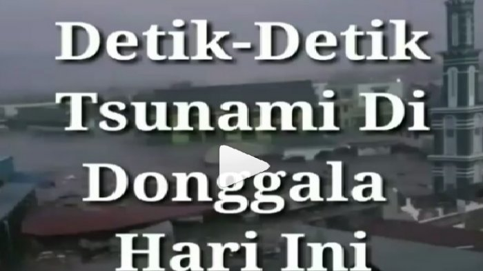Video detik-detik Gempa di Donggala Sulawesi Tengah Jumat petang 28 September 2018 .