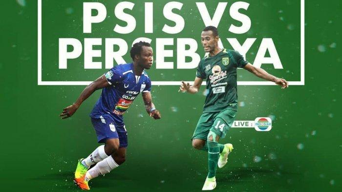 Prediksi & Link Live Streaming Indosiar Persebaya vs PSIS Semarang Hari Ini 15.30 WIB Liga 1 2018!