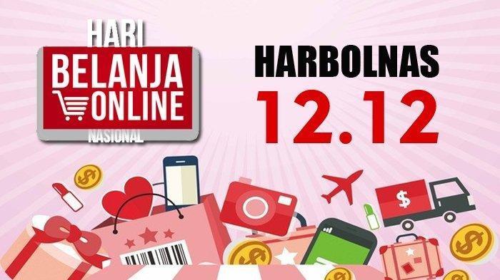 HARBOLNAS 12.12 - Ini Daftar 5 Platform Belanja Online yang Promo Gila-gilaan, Lazada Hingga Shopee