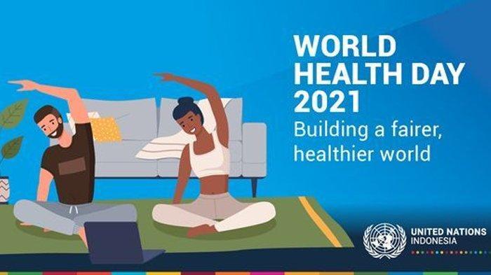 Hari Kesehatan Sedunia 2021, Sebuah Peringatan Menandai Berdirinya WHO, Simak Sejarahnya