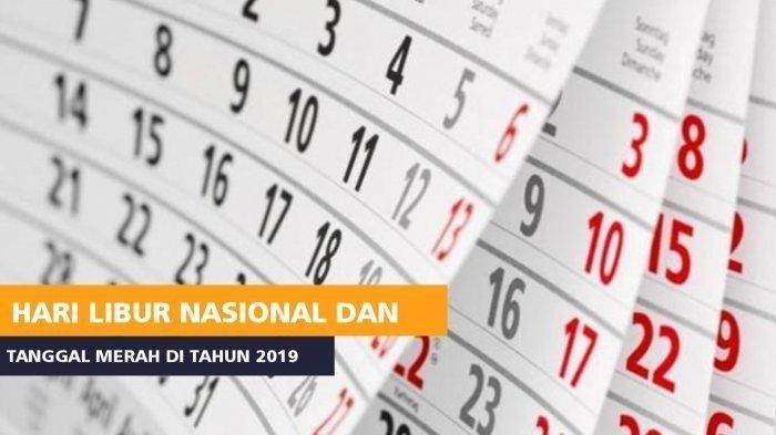 Daftar hari libur nasional tahun 2019.