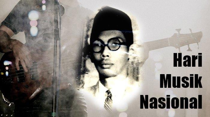 Hari Musik Nasional mengacu pada tanggal lahir WR Soepratman.