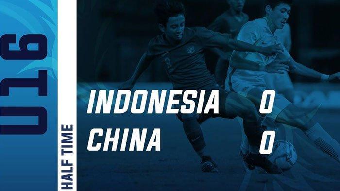 HASIL AKHIR Timnas U-16 Indonesia vs China Kualifikasi Piala Asia 2020 Skor 0-0 Tiongkok Juara Grup