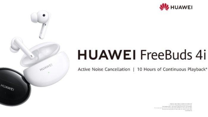 Harga dan Spesifikasi Huawei Freebuds 4, Kualitas Premium Didukung Teknologi ANC Canggih