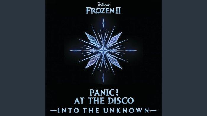 Lirik dan Chord Lagu Into The Unknown, Soundtrack Frozen 2 yang Diunggah dengan 2 Versi