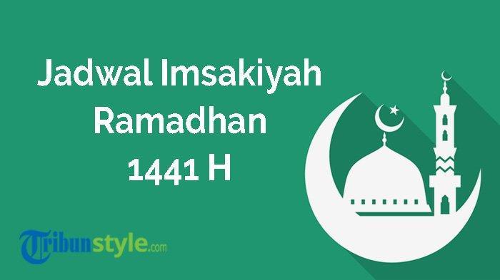 Jadwal Imsakiyah dan Maghrib 23 Mei 2020: Jakarta, Bandung, Semarang, Jogja, Surabaya