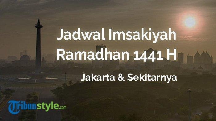 Jadwal Buka Puasa Ramadhan 1441 H, Sabtu 23 Mei 2020 untuk Wilayah DKI Jakarta dan Sekitarnya