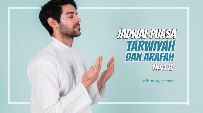 Jadwal Puasa Tarwiyah dan Arafah Menjelang Idul Adha 2020/1441 H, Lengkap dengan Niat & Keutamaan