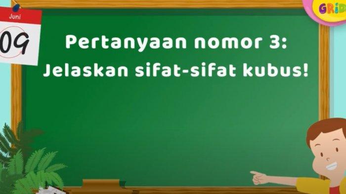 Soal & Jawaban Kelas 1-3 SD Belajar dari Rumah TVRI Materi Bangun Ruang: Jelaskan Sifat-sifat Kubus
